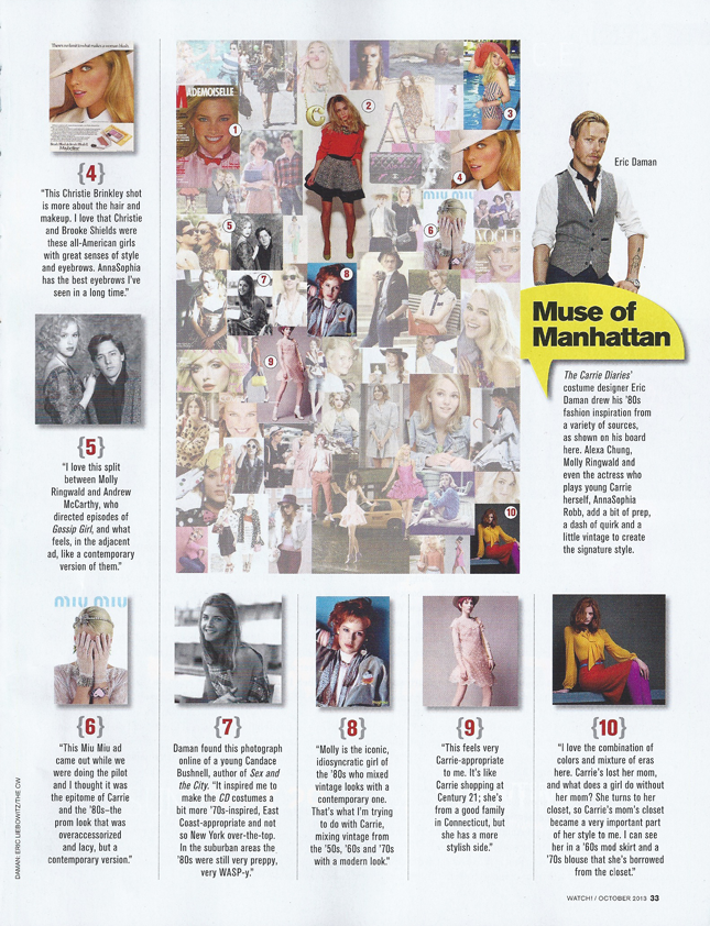 """No-one-knows how-to-translate-New-York-fashion-to-the-small-screen-quite-like-Eric-Daman."""" —Watch!-October-2013"""